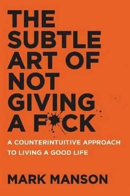 Subtle Art of Not Giving a Fuck Book